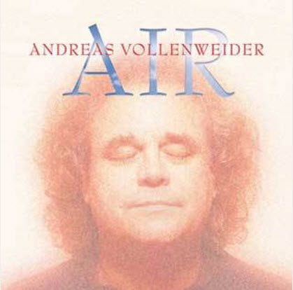 Andreas Vollenweider - Air (2009)