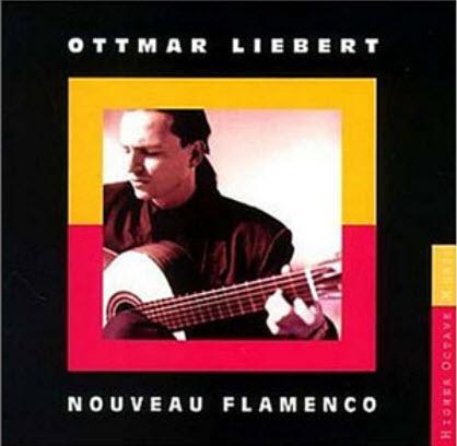 Ottmar Liebert � Nouveau Flamenco (1990)