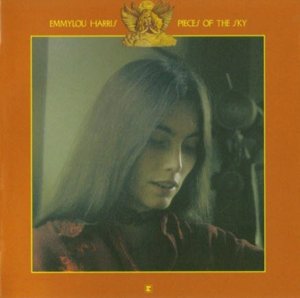 Emmylou Harris - Pieces Of The Sky (1975/2004)
