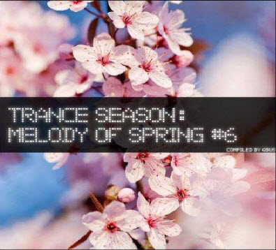 VA - Trance Season: Melody of Spring #6 (2011)