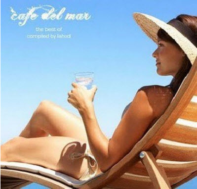 Cafe Del Mar - The Best Compiled By Lahud (2010)