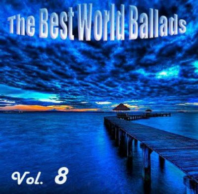 VA - The Best World Ballads Vol.8 (2011)
