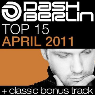 VA - Dash Berlin Top 15 - April 2011 (2011)