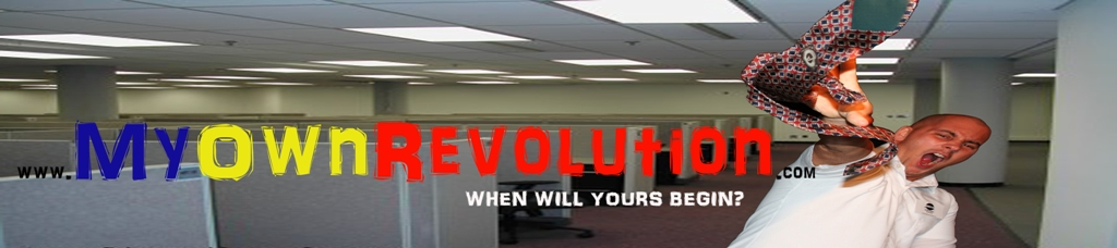 www.MyOwnRevolution.com