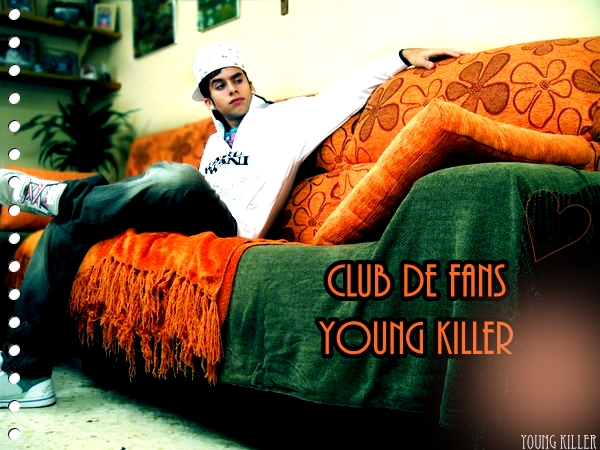Fans Club Young Killer